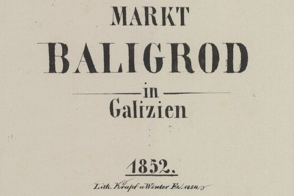 Baligród – the 1852 map
